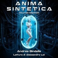 Anima Sintetica - Andrea Bindella
