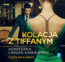 Kolacja z Tiffanym - Agnieszka Lingas-Łoniewska