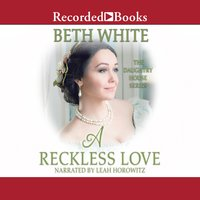 A Reckless Love - Beth White