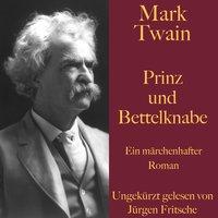 Prinz und Bettelknabe - Mark Twain