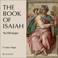 The Book of Isaiah: The Fifth Gospel - Leslie J. Hoppe