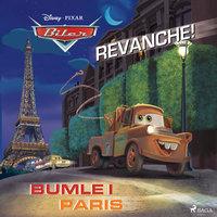 Biler - Revanche! og Bumle i Paris - Disney
