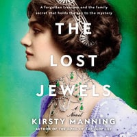 The Lost Jewels: A Novel - Kirsty Manning