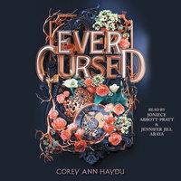 Ever Cursed - Corey Ann Haydu