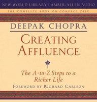 Creating Affluence - Deepak Chopra