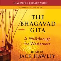 The Bhagavad Gita - Jack Hawley