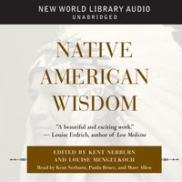 Native American Wisdom - Kent Nerburn
