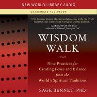 Wisdom Walk - Sage Bennet