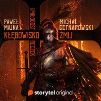 Kłębowisko żmij - Pełen Sezon - Paweł Majka, Michał Cetnarowski