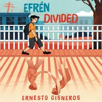 Efrén Divided - Ernesto Cisneros