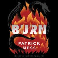 Burn - Patrick Ness