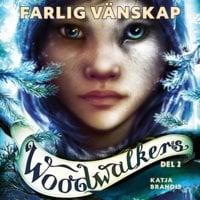 Woodwalkers del 2: Farlig vänskap - Katja Brandis