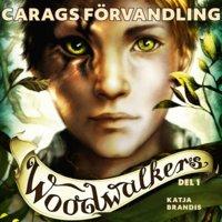 Woodwalkers del 1: Carags förvandling - Katja Brandis