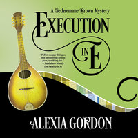 Execution in E - Alexia Gordon