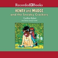 Henry and Mudge and the Sneaky Crackers - Cynthia Rylant