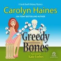 Greedy Bones - Carolyn Haines