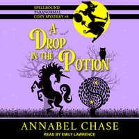 A Drop in the Potion - Annabel Chase
