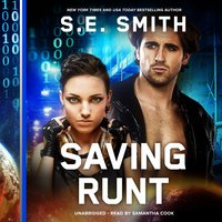 Saving Runt - S.E. Smith