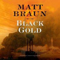 Black Gold - Matt Braun