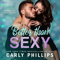 Better than Sexy - Carly Phillips