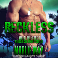 Reckless: A Crescent Cove Romantic Suspense - Marlie May