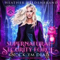 Knock 'Em Dead - Heather Hildenbrand
