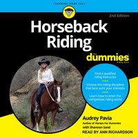 Horseback Riding For Dummies - Audrey Pavia