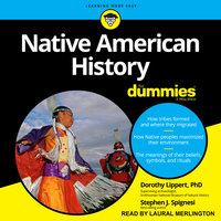 Native American History For Dummies - Dorothy Lippert, Stephen J. Spignesi
