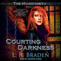 Courting Darkness - L.R. Braden