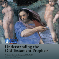 Understanding the Old Testament Prophets - Carol J. Dempsey