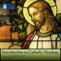 Introduction to Catholic Theology - Kevin F. Burke