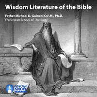 Wisdom Literature of the Bible - Michael D. Guinan