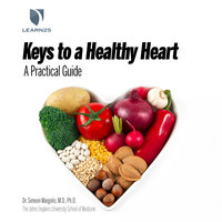 Heart Healthy: A Practical Guide to Living Well - Simeon Margolis