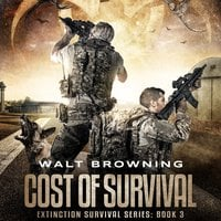 Cost of Survival - Walt Browning