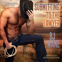 Submitting to the Lawyer - BJ Wane