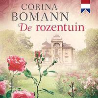 De rozentuin - Corina Bomann