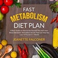 Fast Metabolism Diet Plan - Jeanette Falconer