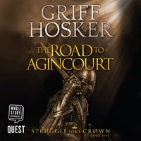 The Road to Agincourt - Griff Hosker