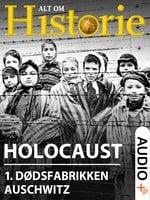 Holocaust 1 - Else Christensen, Alt Om Historie, Jan Ingar Thon, Stine Overbye, Boris Koll