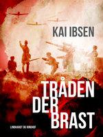 Tråden der brast - Kai Ibsen