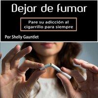 Dejar de fumar - Shelly Gauntlet