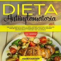 DIETA ANTIINFLAMATORIA - John Carter