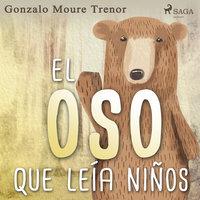 El oso que leía niños - Gonzalo Moure Trenor