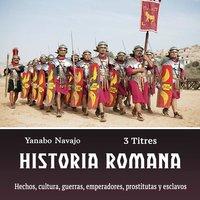Historia romana - Yanabo Navajo