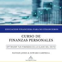 Curso de Finanzas Personales - Edward Campbell, Nathan Jones