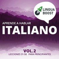 Aprende a hablar italiano Vol. 2 - LinguaBoost
