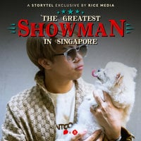 JianHao Tan, The Greatest Showman in Singapore - RICE media