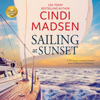 Sailing at Sunset - Cindi Madsen