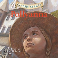 Pollyanna - Eleanor H. Porter, Kathleen Olmstead