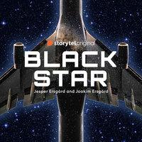 Black Star - S01E01 - Jesper Ersgård, Joakim Ersgård